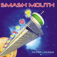 Smash Mouth, Astro Lounge (CD)