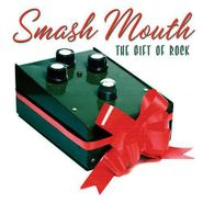 Smash Mouth, The Gift Of Rock (CD)