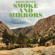 Brett Dennen, Smoke And Mirrors (CD)