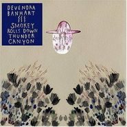 Devendra Banhart, Smokey Rolls Down Thunder Canyon (LP)