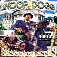 Snoop Dogg, Da Game Is To Be Sold, Not To Be Told (CD)