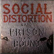 Social Distortion, Prison Bound [Original Issue] (LP)