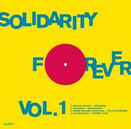 """Various Artists, Solidarity Forever Vol. 1 (12"""")"""