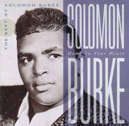 Solomon Burke, Home in Your Heart: The Best of Solomon Burke (CD)