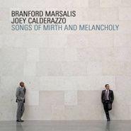 Branford Marsalis & Joey Calderazzo, Songs of Mirth and Melancholy (CD)