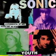 Sonic Youth, Experimental Jet Set, Trash And No Star (CD)