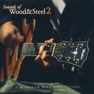 Various Artists, Sounds Of Wood & Steel 2 (CD)
