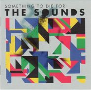 The Sounds, Something To Die For (CD)