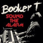 Booker T. & The M.G.'s, Sound The Alarm (CD)