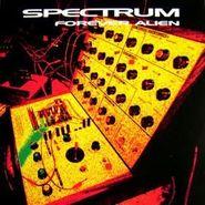 Spectrum, Forever Alien (CD)