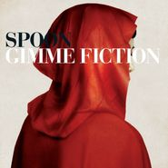 Spoon, Gimme Fiction [Deluxe Edition] (CD)