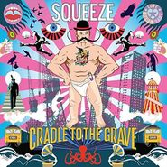 Squeeze, Cradle To The Grave [Import] (CD)