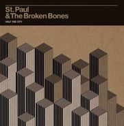 St. Paul And The Broken Bones, Half The City (CD)