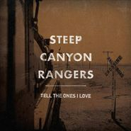 Steep Canyon Rangers, Tell The Ones I Love (CD)