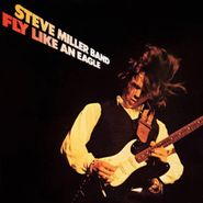Steve Miller Band, Fly Like An Eagle [30th Anniversary Edition] (CD)
