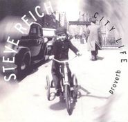 Steve Reich, Steve Reich: Proverb / Nagoya Marimbas / City Life (CD)