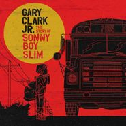 gary clar jr. the story of sonny boy slim lp