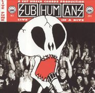 Subhumans, Live In A Dive (CD)