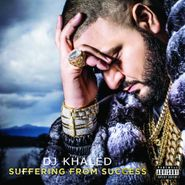 DJ Khaled, Suffering From Success (CD)