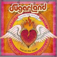 Sugarland, Love On The Inside [Deluxe Fan Edition] (CD)