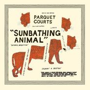 parquet courts sunbathing animal lp
