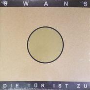 Swans, Die Tür Ist Zu [Record Store Day] (LP)