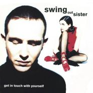 Swing Out Sister, Get In Touch With Yourself (CD)