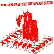 King Geedorah, Take Me To Your Leader [Import] (CD)