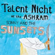 sonny & the sunsets talent night at the ashram lp