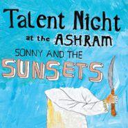 sonny & the sunsets talent night at the ashram lp