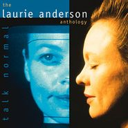 Laurie Anderson, Talk Normal: The Laurie Anderson Anthology (CD)