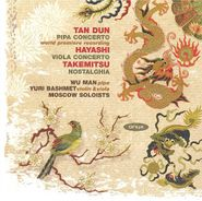 Tan Dun, Tan Dun: Pipa Concerto / Hayashi: Viola Concerto / Takemitsu: Nostalghia [Import] (CD)