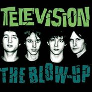 Television, The Blow-Up (CD)