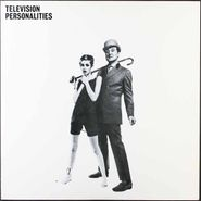 Television Personalities, ...And Don't The Kids Just Love It [180 Gram Vinyl] (LP)