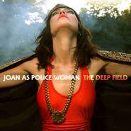 Joan As Police Woman, The Deep Field (CD)