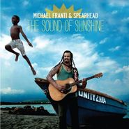 Michael Franti & Spearhead, The Sound of Sunshine (CD)