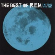 R.E.M., In Time: The Best Of R.E.M. 1988-2003 (CD)