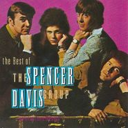 The Spencer Davis Group, The Best of The Spencer Davis Group Featuring Stevie Winwood (CD)