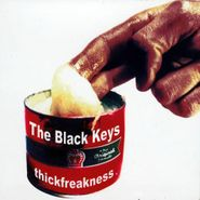 The Black Keys, Thickfreakness (CD)