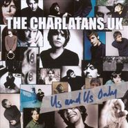 The Charlatans UK, Us And Only Us (CD)