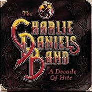The Charlie Daniels Band, A Decade Of Hits (CD)