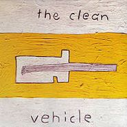 The Clean, Vehicle (CD)