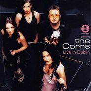The Corrs, VH1 Presents The Corrs: Live In Dublin (CD)