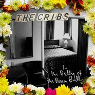 The Cribs, In The Belly Of The Brazen Bull [180 Gram Vinyl] (LP)