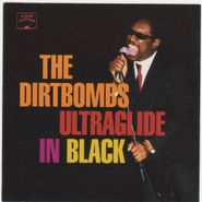 The Dirtbombs, Ultraglide In Black (CD)