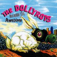 The Dollyrots, Because I'm Awesome (CD)