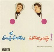 The Everly Brothers, Instant Party! (CD)