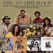 The 5th Dimension, Portrait / Love's Lines, Angles & Rhymes / Individually & Collectively / Living Together, Growing Together [Import] (CD)