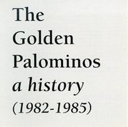 The Golden Palominos, A History (1982-1985) (CD)