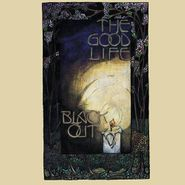 The Good Life, Black Out (CD)